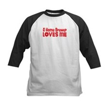A Home Brewer Loves Me Tee