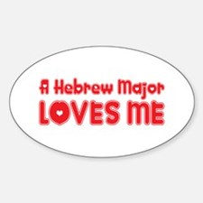 A Hebrew Major Loves Me Oval Decal