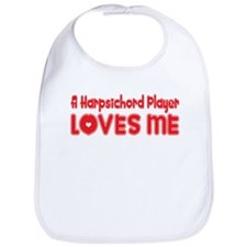 A Harpsichord Player Loves Me Bib