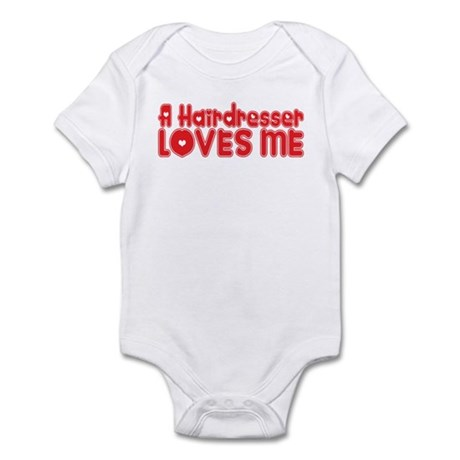A Hairdresser Loves Me Infant Bodysuit