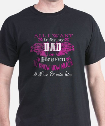 My Dad In Heaven T Shirt, I Love & Miss Hi T-Shirt