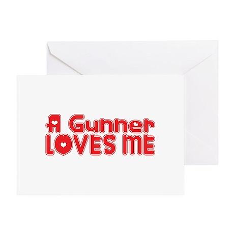 A Gunner Loves Me Greeting Card