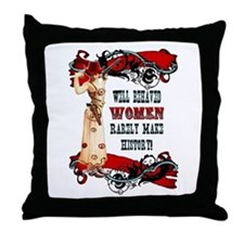 Well Behaved Women Throw Pillow