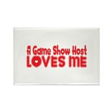 A Game Show Host Loves Me Rectangle Magnet