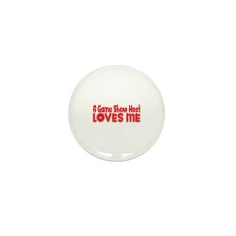A Game Show Host Loves Me Mini Button (10 pack)