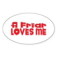 A Friar Loves Me Oval Decal