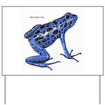 Blue Poison Frog Yard Sign