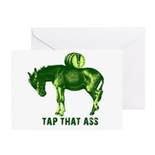Tap That Ass Funny Beer Humor Greeting Card