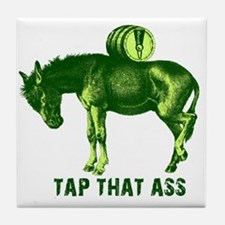 Tap That Ass Funny Beer Humor Tile Coaster