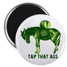 """Tap That Ass Funny Beer Humor 2.25"""" Magnet (10 pac"""