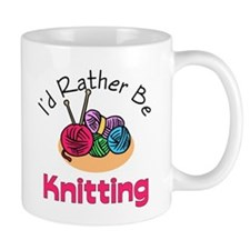 I'd Rather Be Knitting Mug