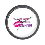THIS HOT MAMA LOVES OBAMA Wall Clock