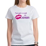 I'VE GOT A CRUSH ON OBAMA Women's T-Shirt