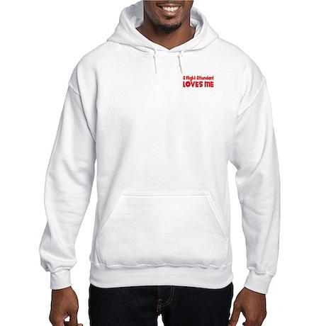 A Flight Attendant Loves Me Hooded Sweatshirt