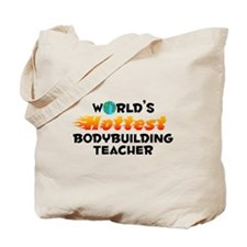 World's Hottest Bodyb.. (C) Tote Bag