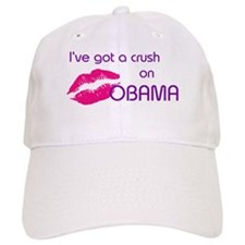 I'VE GOT A CRUSH ON OBAMA Baseball Cap