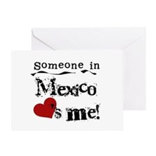 Mexico Loves Me Greeting Card
