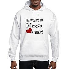 Mexico Loves Me Hoodie