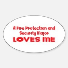 A Fire Protection and Security Major Loves Me Stic