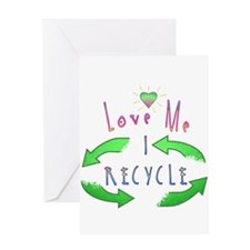Love Me I Recycle Greeting Card
