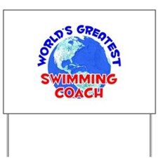 World's Greatest Swimm.. (E) Yard Sign