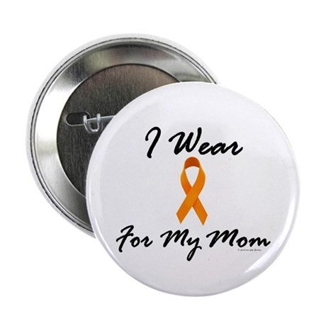 "I Wear Orange For My Mom 1 2.25"" Button (100 pack)"