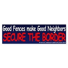 Good Fences Make Good Borders Bumper Bumper Sticker