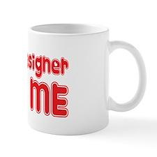 An Exhibit Designer Loves Me Mug