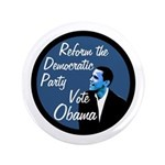 Reform the Democratic Party To Vote Obama