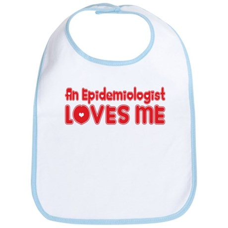An Epidemiologist Loves Me Bib