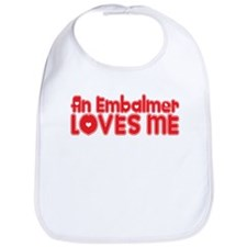 An Embalmer Loves Me Bib
