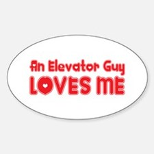 An Elevator Guy Loves Me Oval Decal