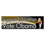 Support Education Vote Obama bumper sticker
