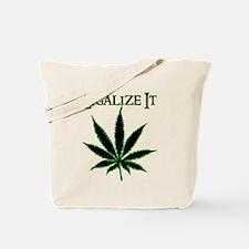 Legalize It Marijuana Tote Bag