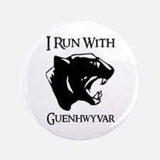 "I Run With Guenhwyvar 3.5"" Button"