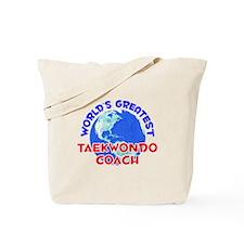 World's Greatest Taekw.. (E) Tote Bag