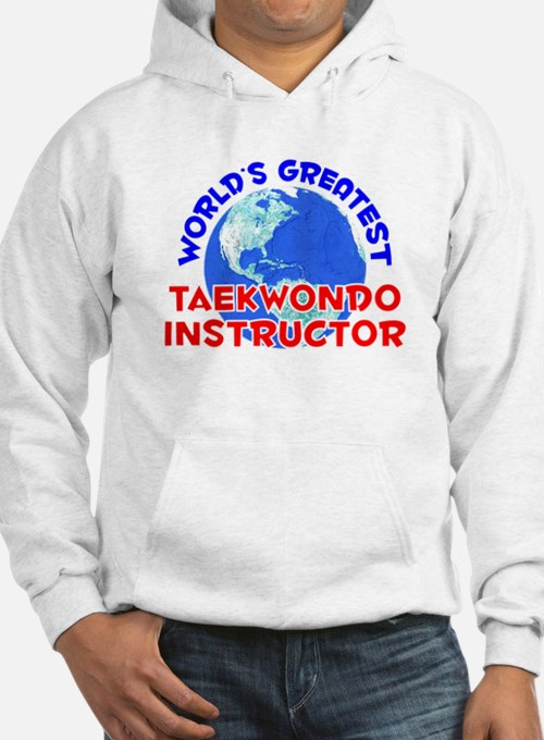 World's Greatest Taekw.. (E) Hoodie
