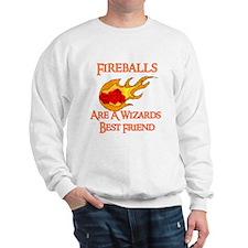 Fireballs Are A Wizards Best Friend Sweatshirt