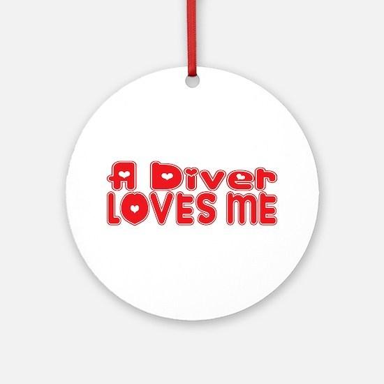A Diver Loves Me Ornament (Round)