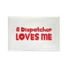 A Dispatcher Loves Me Rectangle Magnet