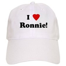 I Love Ronnie! Baseball Cap