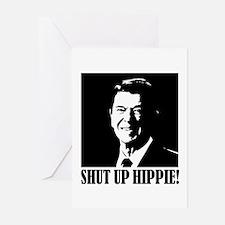 "Ronald Reagan says ""SHUT UP HIPPIE!"" Greeting Card"