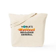 World's Hottest Briga.. (C) Tote Bag