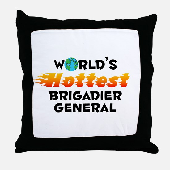World's Hottest Briga.. (C) Throw Pillow