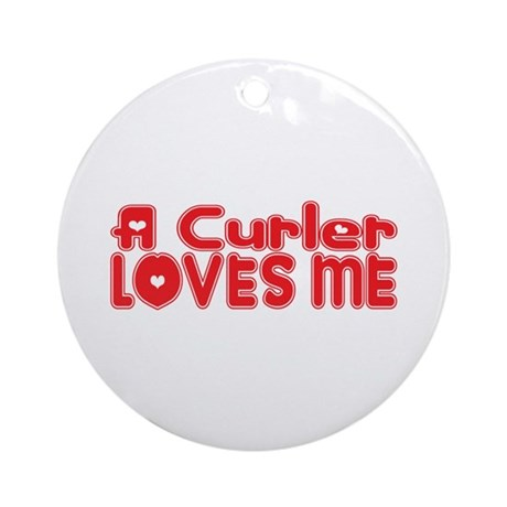 A Curler Loves Me Ornament (Round)