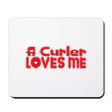 A Curler Loves Me Mousepad