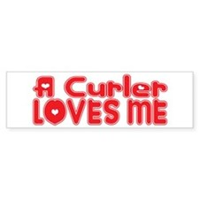 A Curler Loves Me Bumper Bumper Sticker