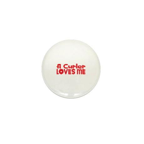 A Curler Loves Me Mini Button