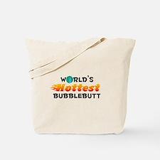World's Hottest Bubbl.. (C) Tote Bag