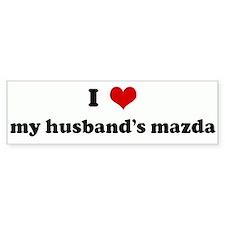 I Love my husband's mazda Bumper Bumper Stickers